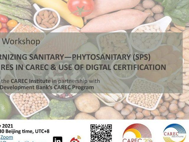 Modernizing Sanitary-Phytosanitary (SPS) Measures in CAREC and Use of Digital Certification